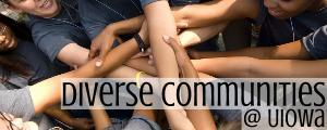 Diverse Communities at the University of Iowa