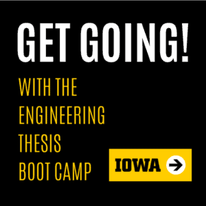 Get Going with the Engineering Thesis Boot Camp