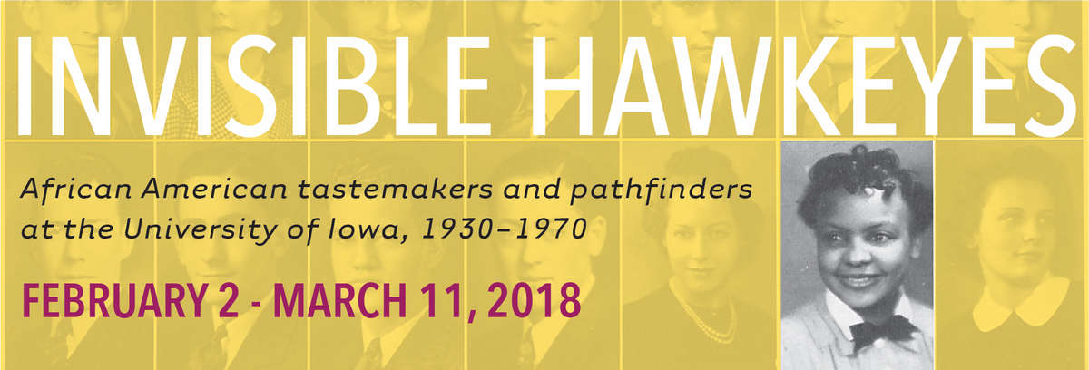 Invisible Hawkeyes (February 2 – March 11, 2018)