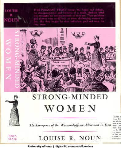 Cover of Louise Noun's book, Strong-Minded Women. Published by Iowa State University Press, 1969.