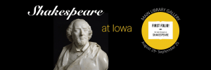 Shakespeare at Iowa August 29-September 25