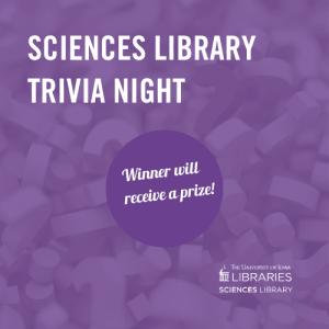 Sciences Library Trivia Night Fridays Apr 24-Jul 10