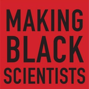 Image of book cover Making Black Scientists