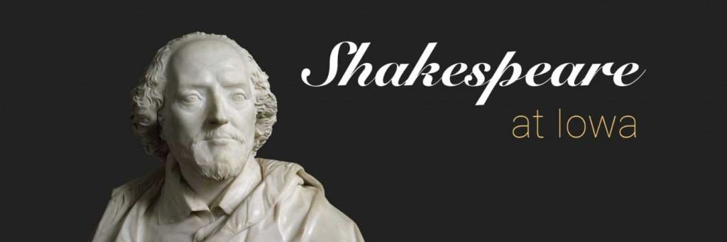 Bust of William Shakespeare next to the title 'Shakespeare at Iowa'