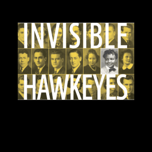 Invisible Hawkeyes Exhibition