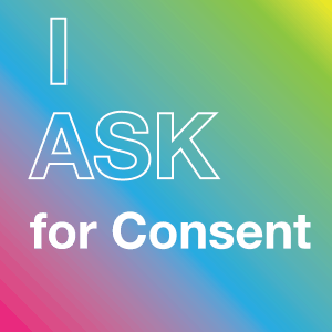 I ask for consent